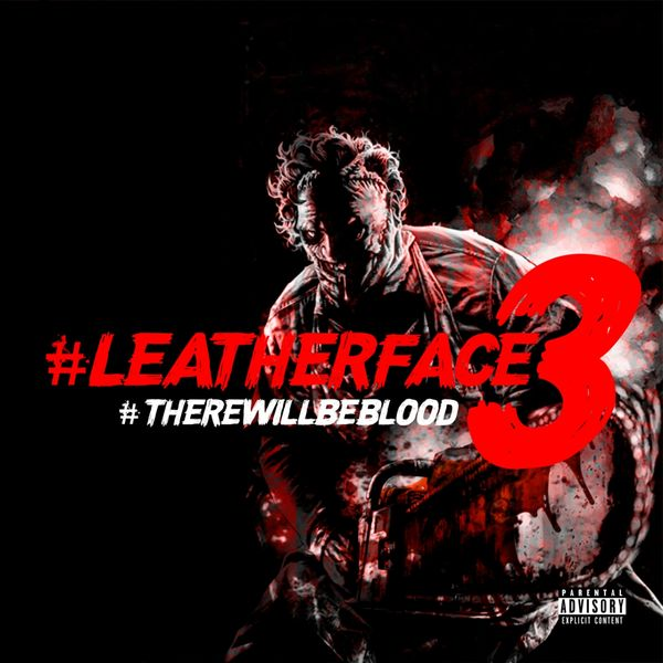 RJ Payne - Leatherface 3: There Will Be Blood (2021)