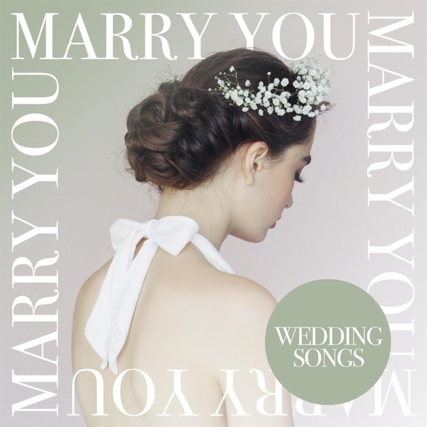 Various Artists - Marry You - Wedding Songs (2021)