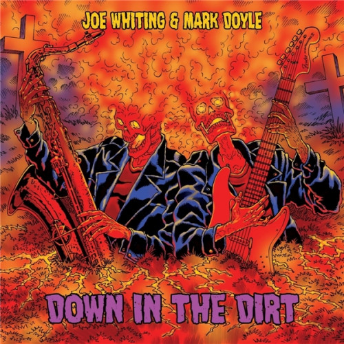 Joe Whiting & Mark Doyle - Down In The Dirt (2021)