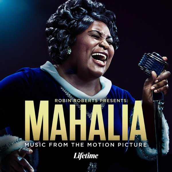 Various Artists - Robin Roberts Presents: Mahalia (2021)