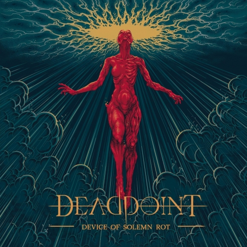 Deadpoint - Device of Solemn Rot (2021)