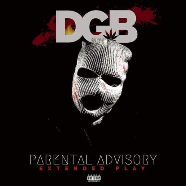 DGB EFFECT - PARENTAL ADVISORY (2021)