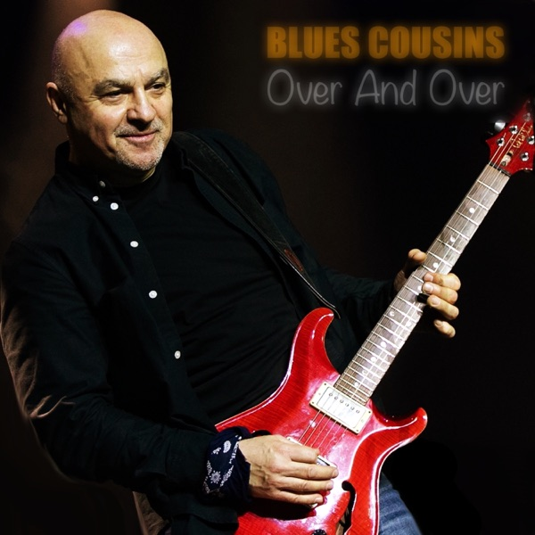 Blues Cousins - Over and Over (2021)