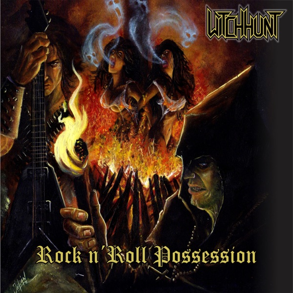 Witch Hunt - Rock Nroll Possession (2021)