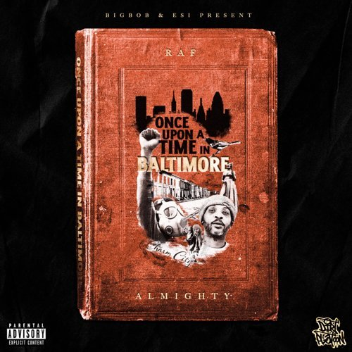 Raf Almighty x Bigbob - Once Upon A Time In Baltimore (2021)