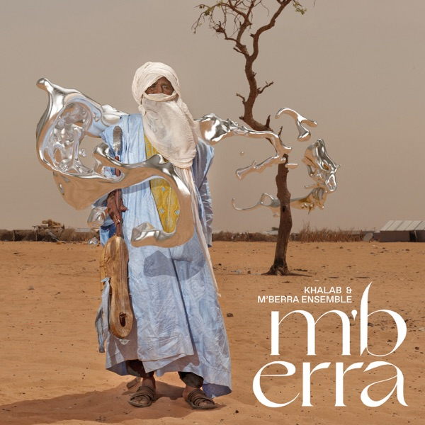 Khalab And Mberra Ensemble - Mberra (2021)
