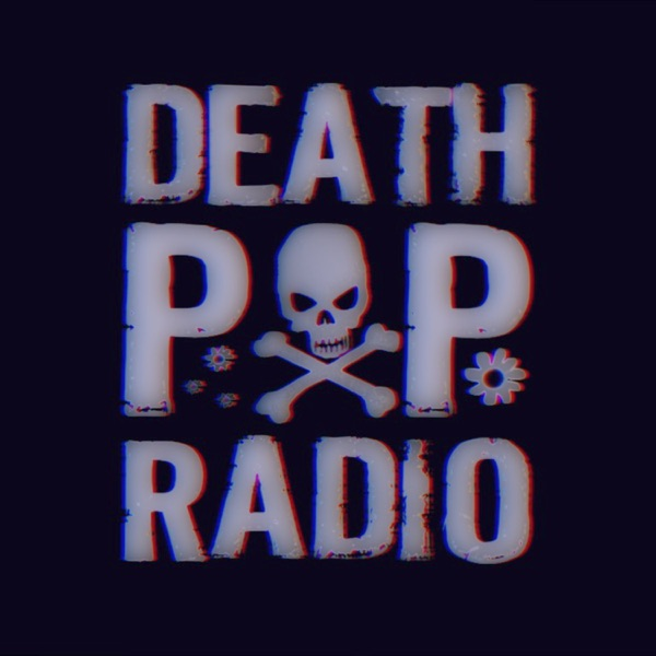 Death Pop Radio - Death Pop Radio (2021)