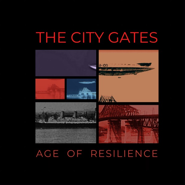 The City Gates - Age of Resilience (2021)