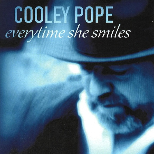 Cooley Pope - Every Time She Smiles (2021)