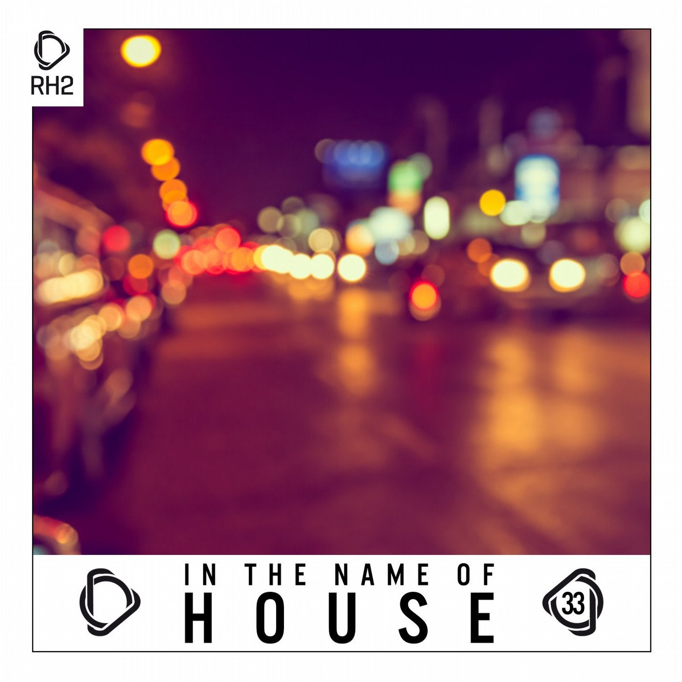 Various Performers - In The Name Of House, Vol. 33 (2021)
