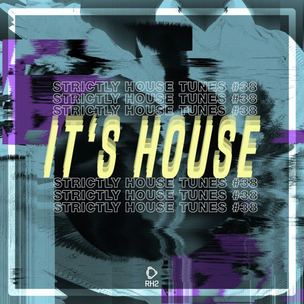 Various Performers - It's House Strictly House (2021)