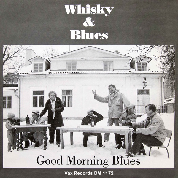 Good Morning Blues - Whiskey And Blues (2021)