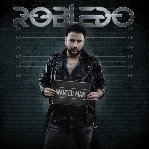 Robledo - Wanted Man (2021)