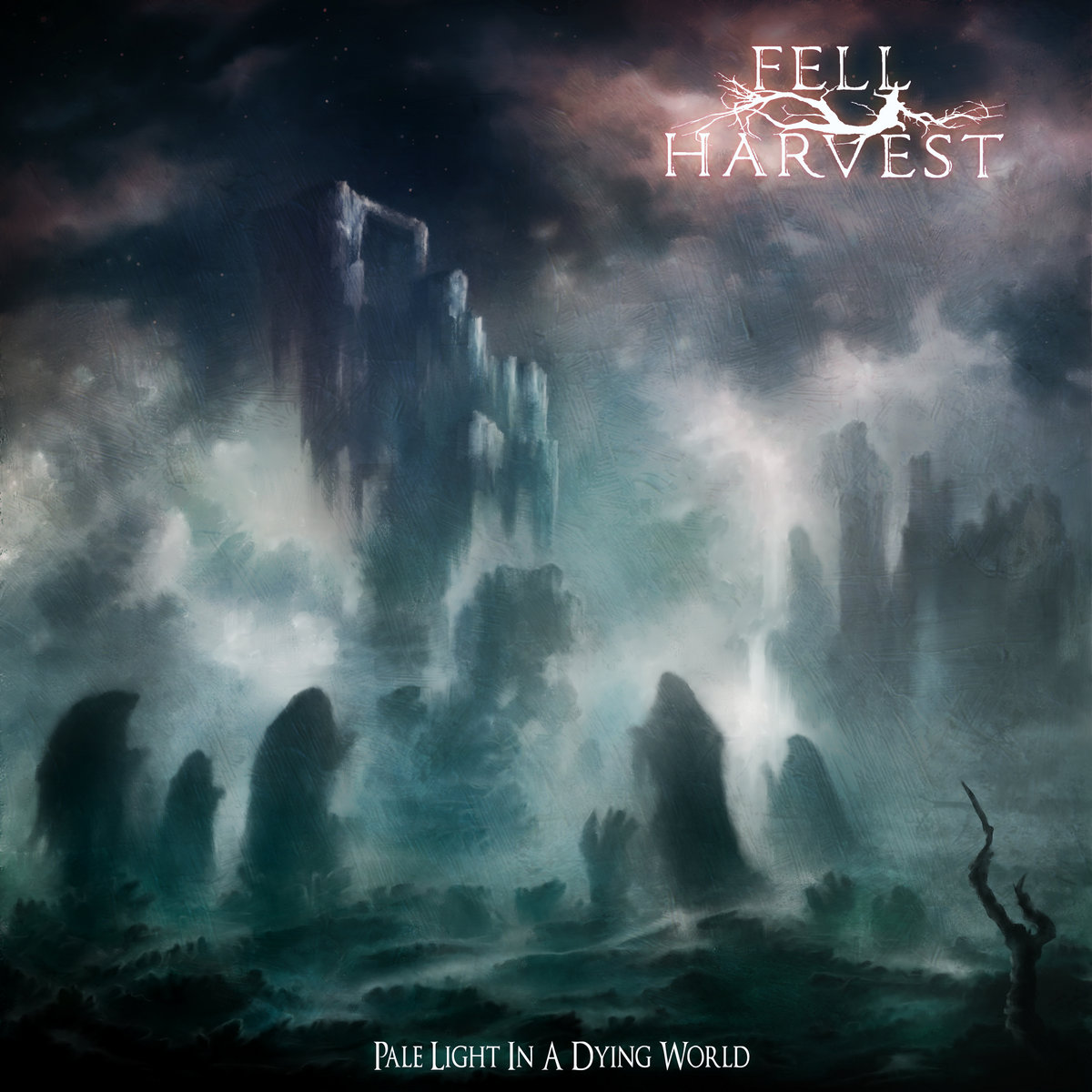 Fell Harvest - Pale Light In A Dying World (2021)
