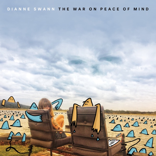 Dianne Swann - The War on Peace of Mind (2021)