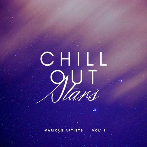 Various Performers - Chill Out Stars, Vol. 1 (2021)