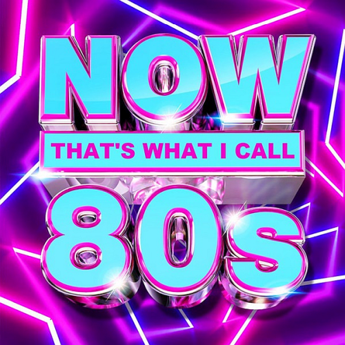 Various Performers - NOW That's What I Call 80s (2021)