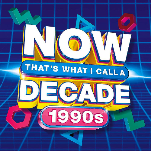 Various Performers - NOW That's What I Call A Decade 1990s (2021)