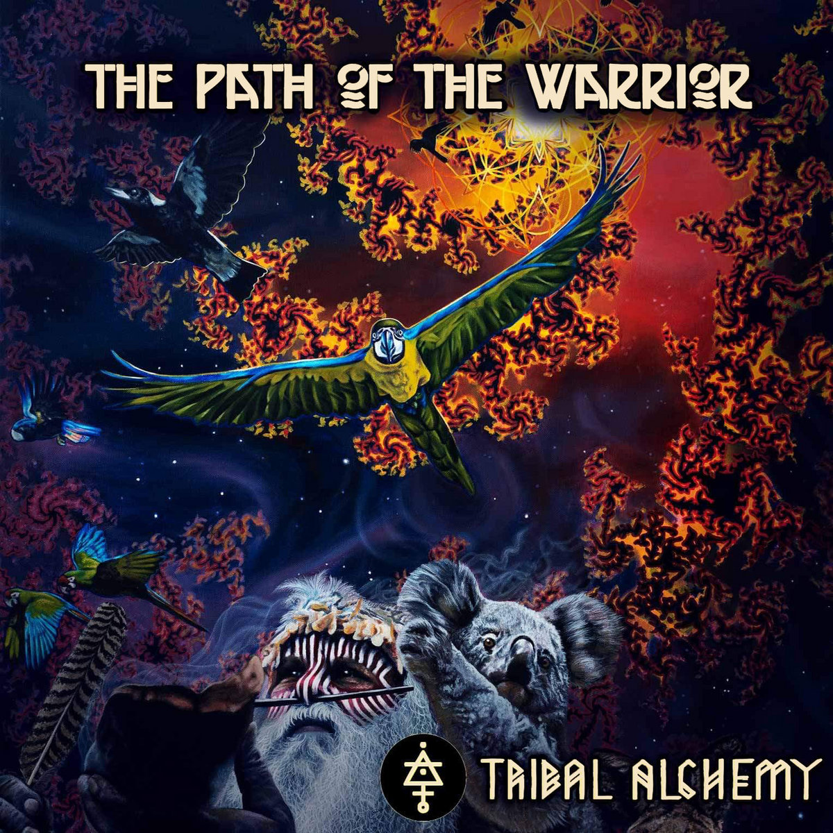 Tribal Alchemy - The Path of the Warrior (2021)