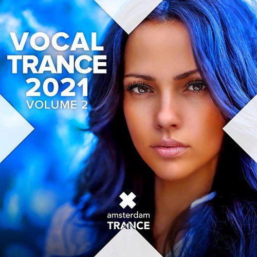 Various Artists - Amsterdam: Vocal Trance 2021 (2021)