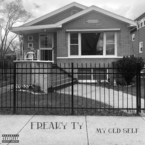 Freaky Ty - My Old Self (2021)