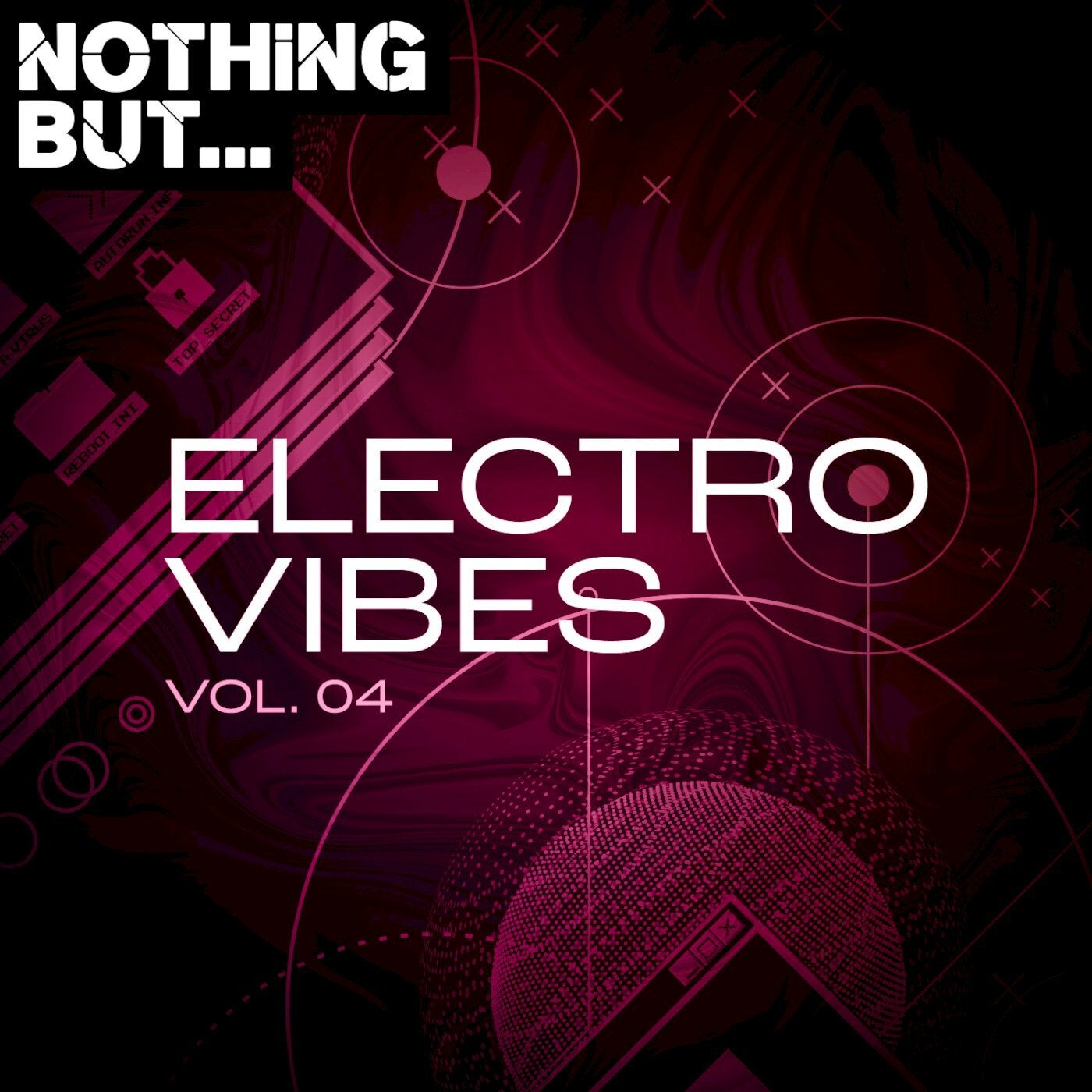 Various Performers - Nothing But... Electro Vibes, Vol. 04 (2021)