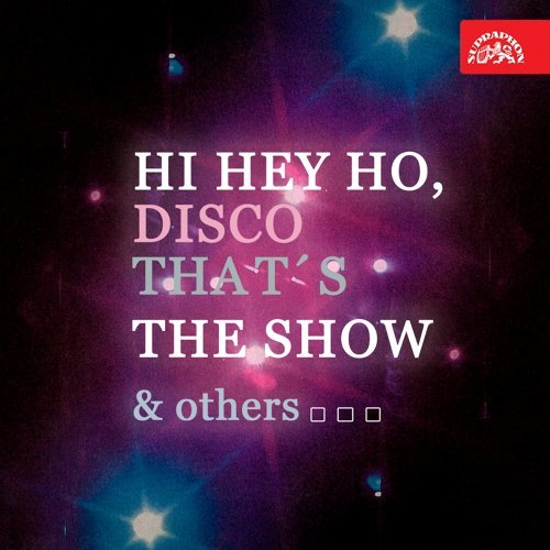 Various Performers - Hi Hey Ho, Disco Thats The Show & others (2021)