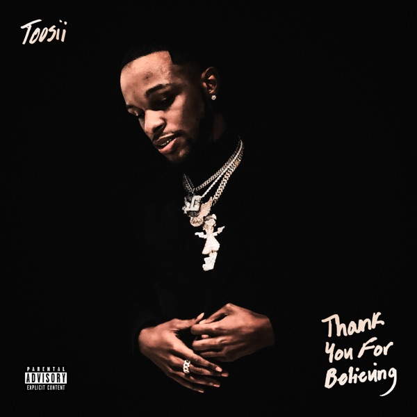 Toosii - Thank You For Believing (2021)