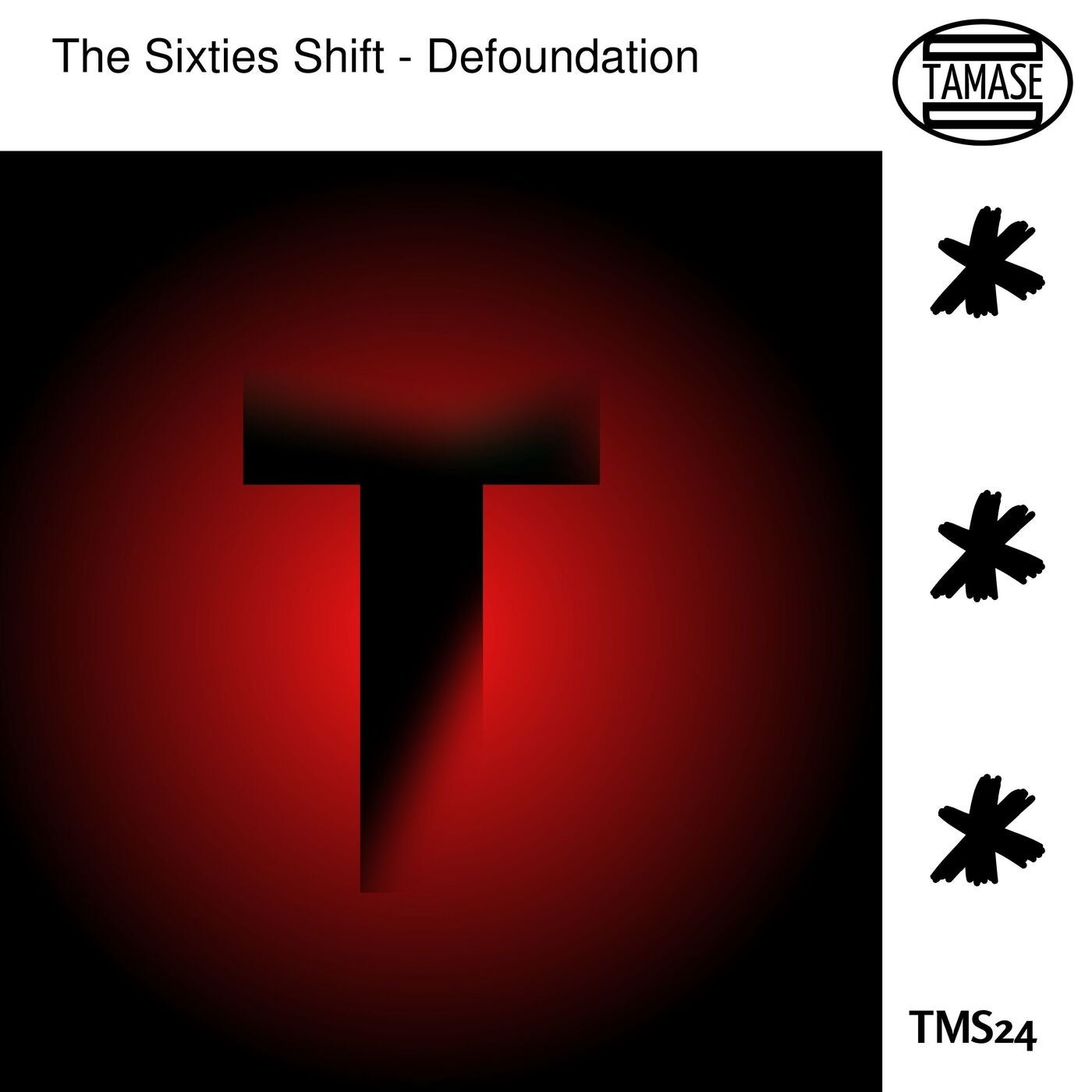 The Sixties Shift - Defoundation (2021)