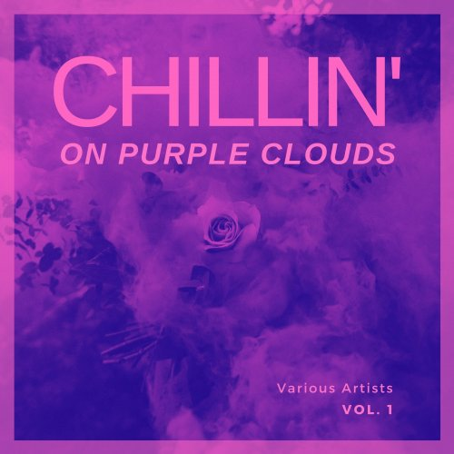 Various Performers - Chilling On Purple Clouds, Vol. 1 (2021)