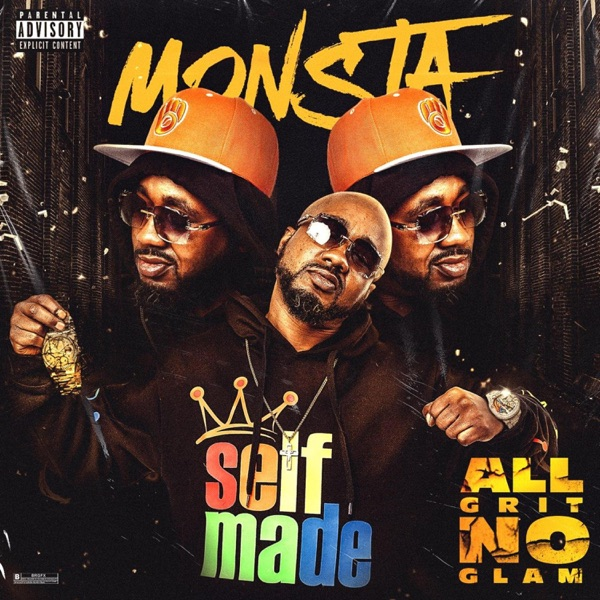 Monsta Clout - ALL Grit No Glam (2021)