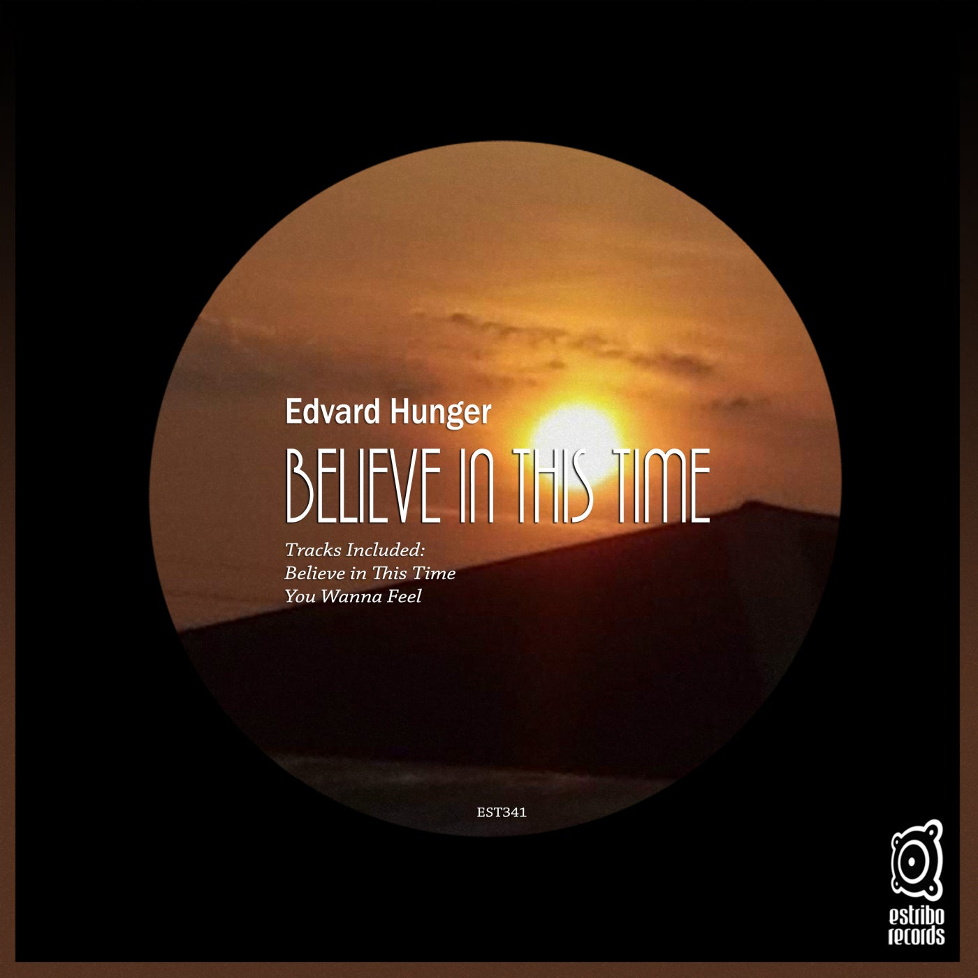 Edvard Hunger - Believe in This Time (2021)
