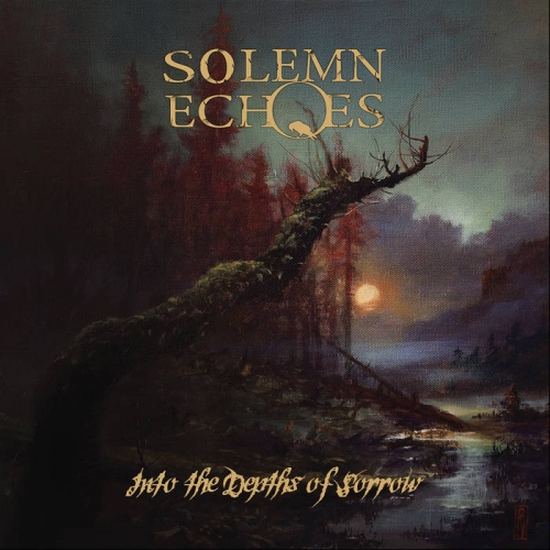 Solemn Echoes - Into the Depths of Sorrow (2021)