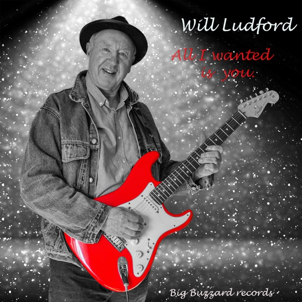 Will Ludford - All I Wanted Is You (2021)