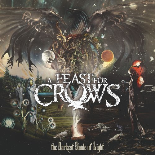 A Feast For Crows - The Darkest Shade of Light (2021)