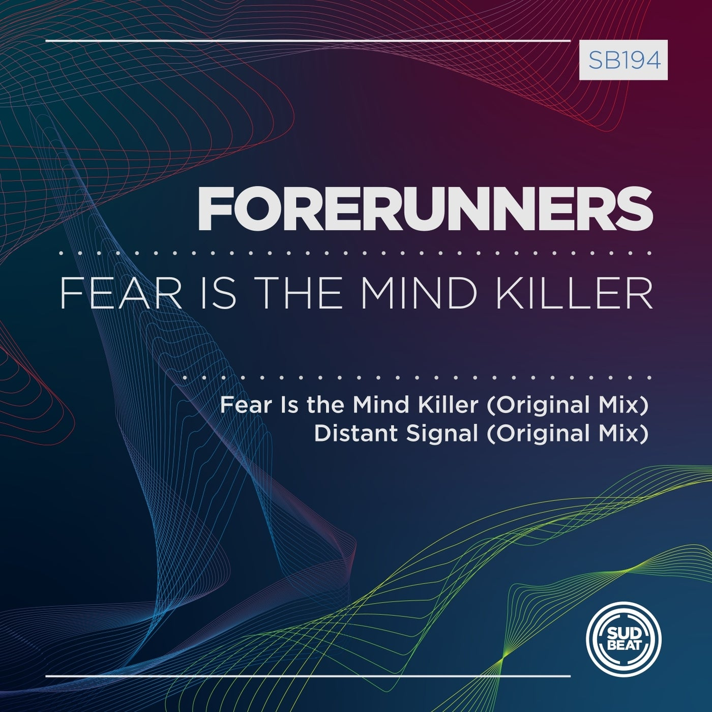 Forerunners - Fear Is The Mind Killer (2021)