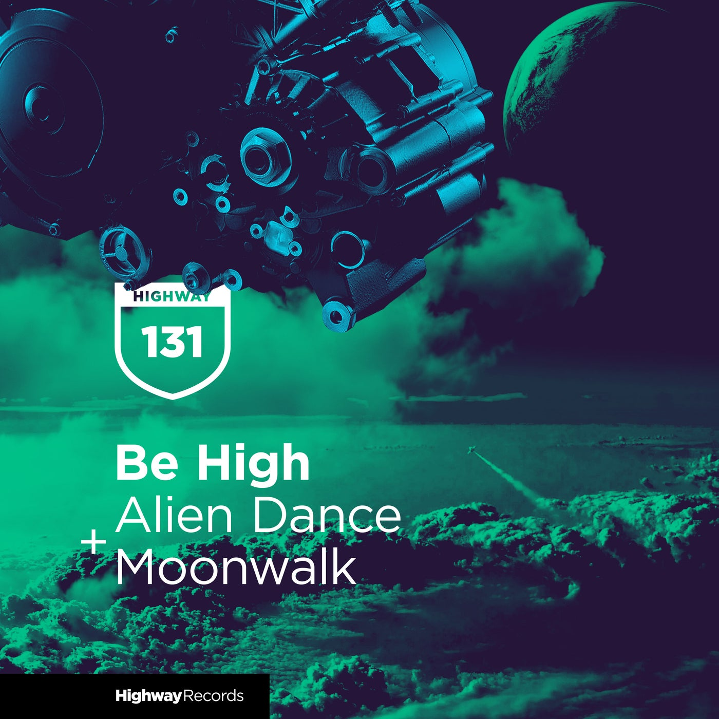 Be High - Alien Dance / Moonwalk (2021)