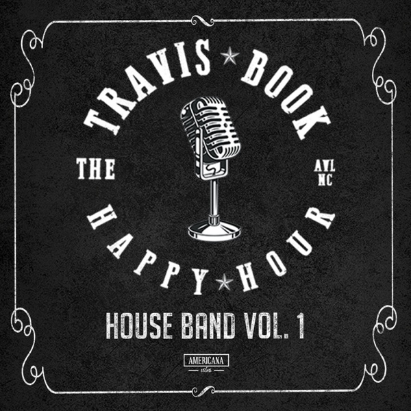 Travis Book - Happy Hour House Band, Vol. 1 (2021)