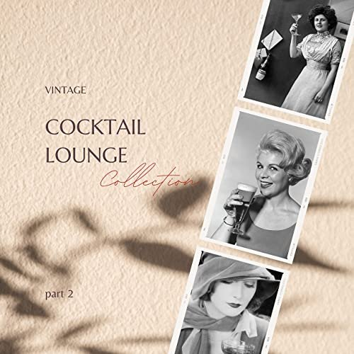 Various Performers - Vintage Cocktail Lounge Collection - part 2 (2021)