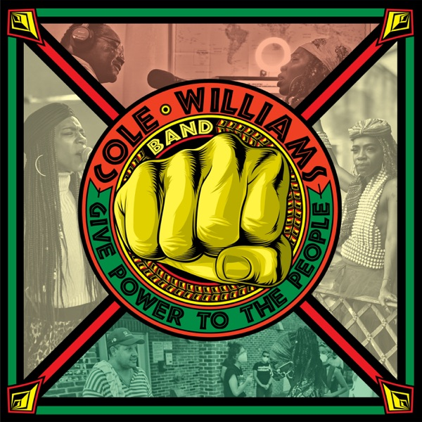 Cole Williams Band - Give Power To The People (2021)