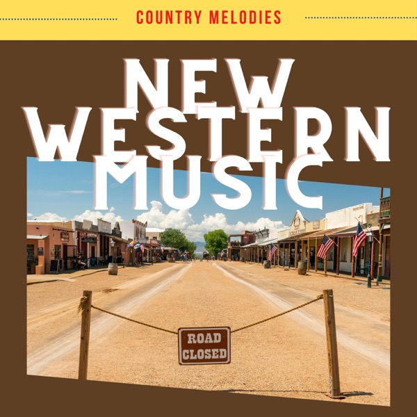 Country Melodies - New Western Music (2021)