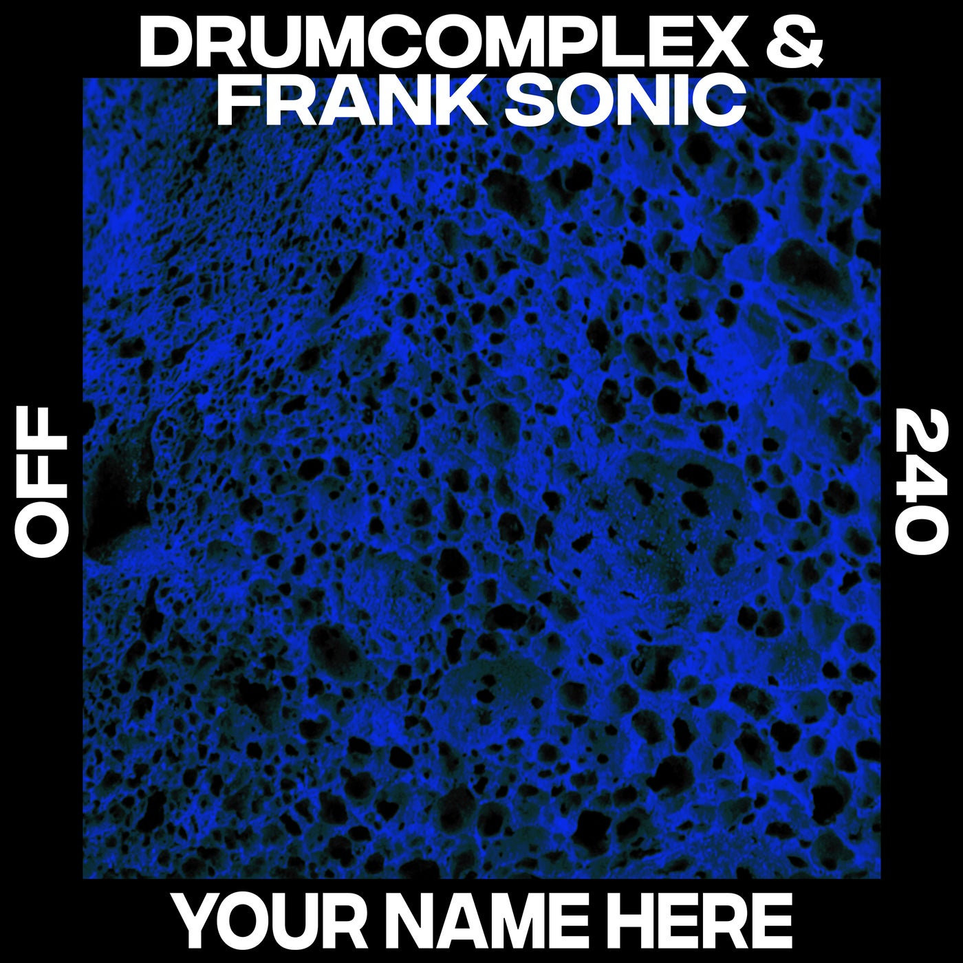 Drumcomplex, Frank Sonic - Your Name Here (2021)