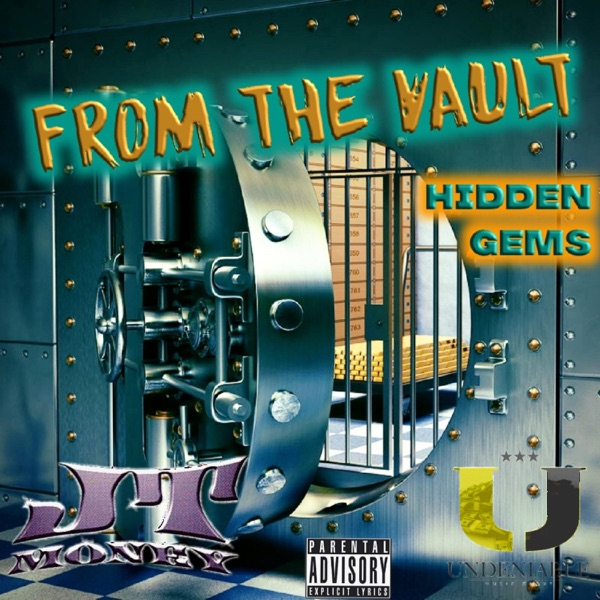 JT Money - From The Vault (2021)