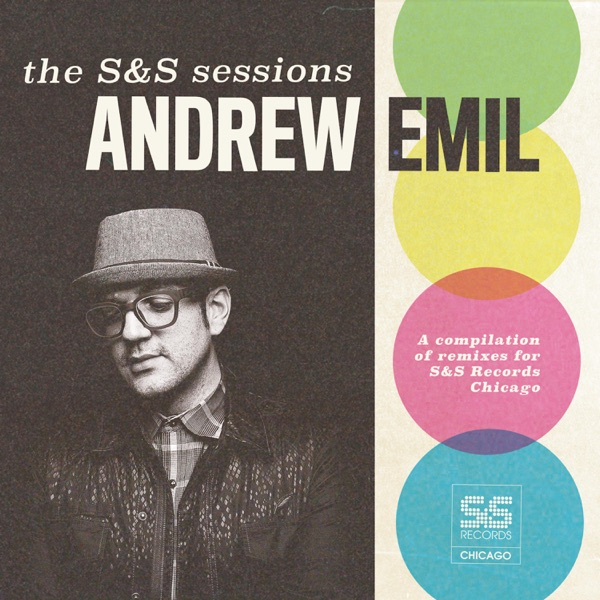 Andrew Emil - The Andrew Emil S&S Sessions (2021)