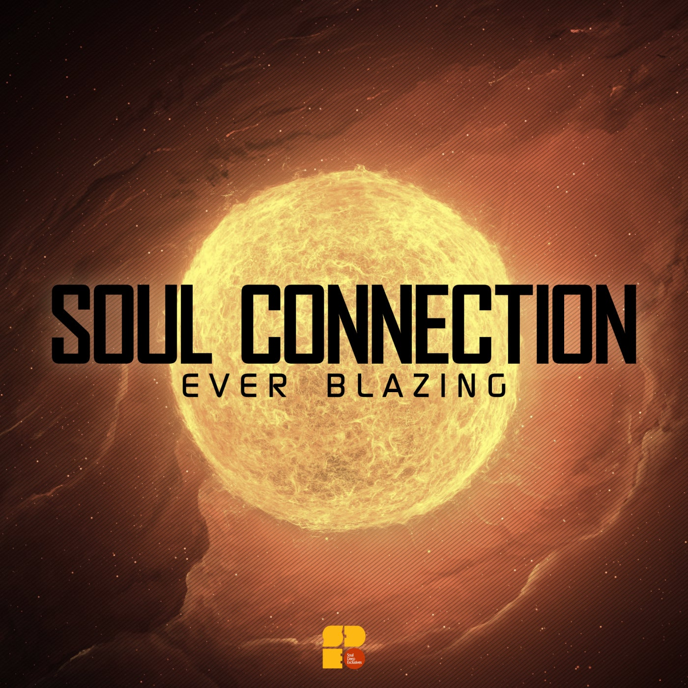 Soul Connection - Ever Blazing (2021)