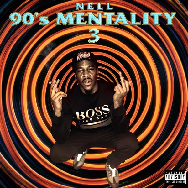 Nell - 90s Mentality 3 (2021)