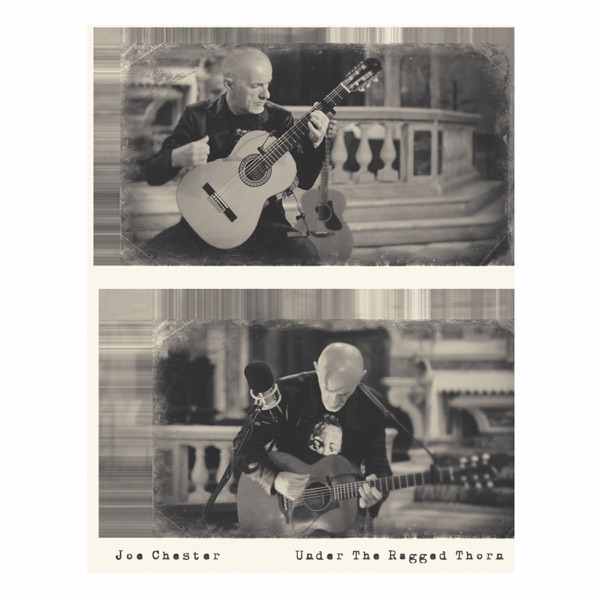 Joe Chester - Under the Ragged Thorn (2021)