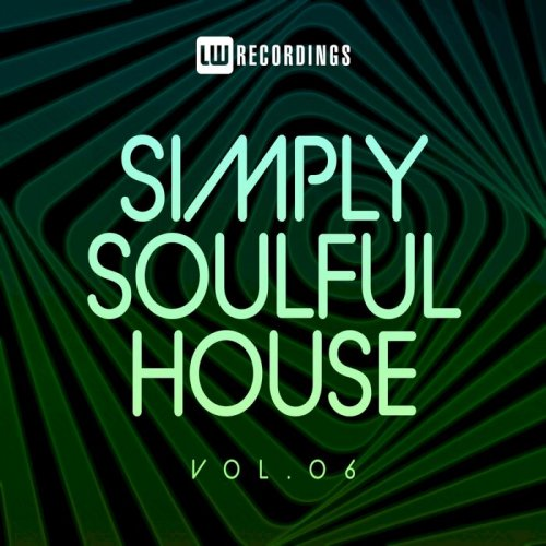 Various Performers - Simply Soulful House, 06 (2021)