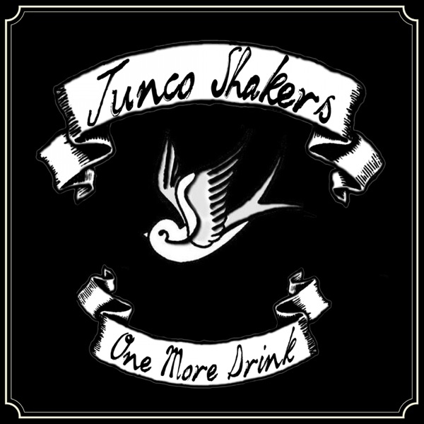 Junco Shakers - One More Drink (2021)