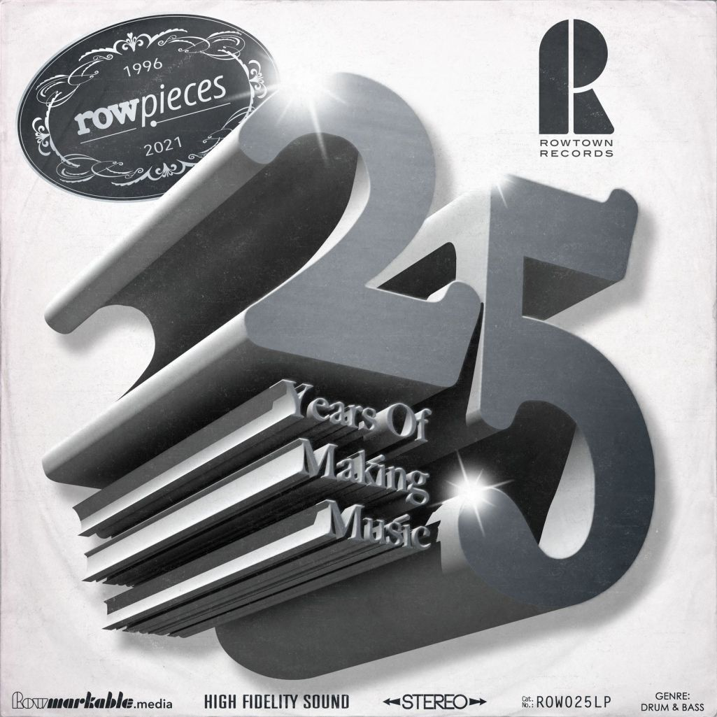 Rowpieces - 25 Years Of Making Music (2021)